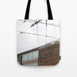 Let's heal the divide Tote Bag