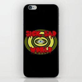 Sick Sad World iPhone Skin