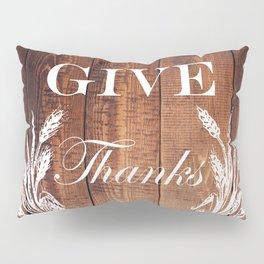 rustic western country barn wood farmhouse wheat wreath give thanks Pillow Sham