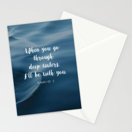 When you go through deep waters, I'll be with you. - Isaiah 43:2 Stationery Cards