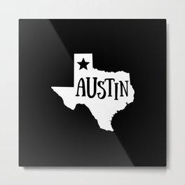 Austin Texas Map State Home Lone Star Pride Metal Print