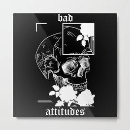 Skull Skull Skull Bad Attitudes With Roses Metal Print