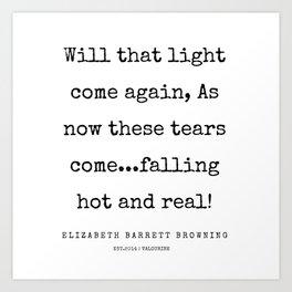 30    | 200210 | Elizabeth Barrett Browning Quotes Art Print