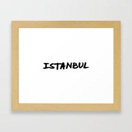 'Istanbul' Turkey Hand Letter Type Word Black & White Framed Art Print