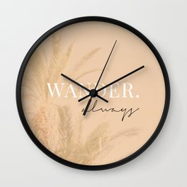 Wander always / Words, Quotes & Phrases / Pastel Wanderlust Typography art print Wall Clock