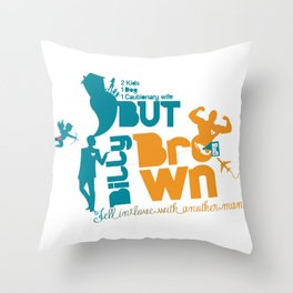 Billy Brown Throw Pillow