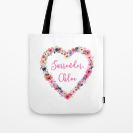 Chloe - Surrender Tote Bag