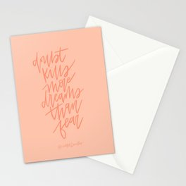 Doubt Kills More Dreams Than Fear Stationery Cards