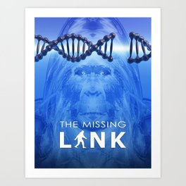 The Missing Link Art Print