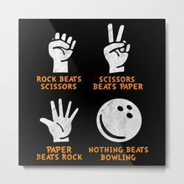 Nothing Beats Bowling Metal Print