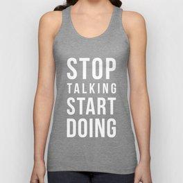 Stop talking, start doing! Quote Unisex Tank Top