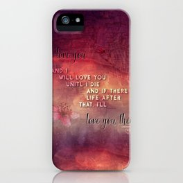 I'll love you iPhone Case