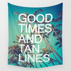 Good Times Wall Tapestry