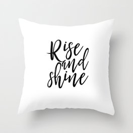 Morning Print Printable Art Rise And Shine Bedroom Decor Home Sign Quote Prints Inspirational Quote Throw Pillow