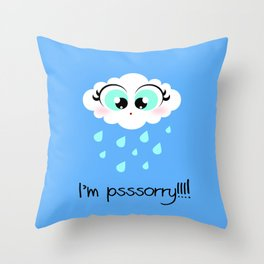 I'm psssorry! Throw Pillow