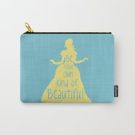 Be Your Own Kind of Beautiful - Beauty and Beast Inspired Carry-All Pouch