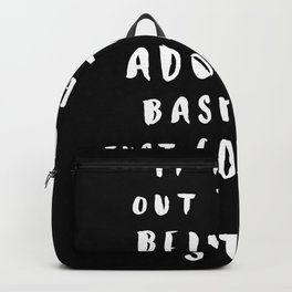Being An Adult Backpack