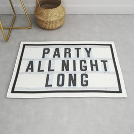 Party all Night long Rug
