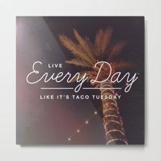 Taco Tuesday Metal Print