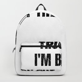 trust me trust me i buy rus from the russians Backpack