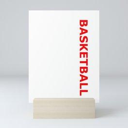 Basketball design & Gift For Basketball Players & Fans Mini Art Print