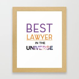 best lawer in the universe Framed Art Print