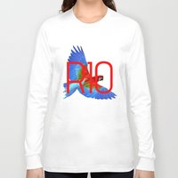 rio Long Sleeve T-shirts featuring RIO PANTS PARTY by Chrisb Marquez