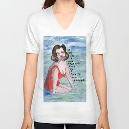 I'm a fucking Sea Goddess Unisex V-Neck