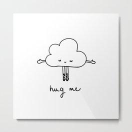 Cute cloud hug me Metal Print