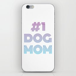 #1 Dog Mom iPhone Skin
