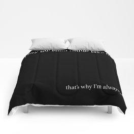 good things take time Comforters