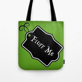"""Fluff Me"" Alice in Wonderland styled Bottle Tag Design in 'Garden Green' Tote Bag"