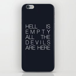 Hell is Empty iPhone Skin