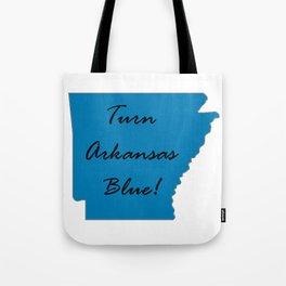 Turn Arkansas Blue! Vote Demorcrat Liberal! 2018 Midterms Tote Bag