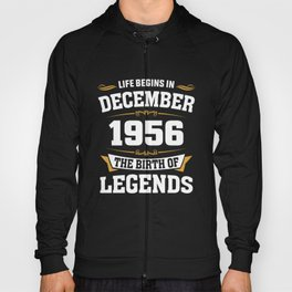 December 1956 62 the birth of Legends Hoody