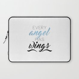 Every Angel Has Wings Laptop Sleeve
