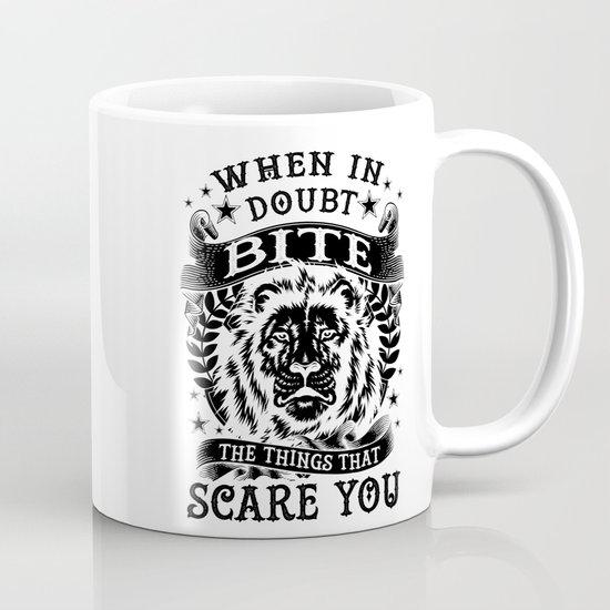 When in doubt... Bite. Mug