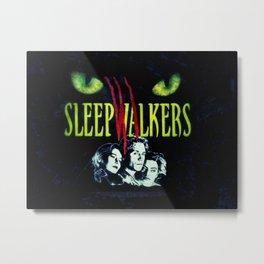 SleepWalkers Metal Print