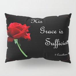 His Grace is Sufficient Pillow Sham