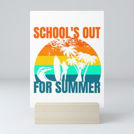 School's Out for Summer Mini Art Print