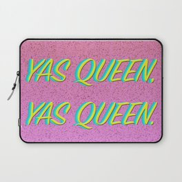 Yas Queen, Yas Queen. Laptop Sleeve