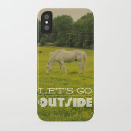 Let's Go Outside iPhone Case