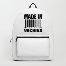 Made in vachina funny quote Backpack