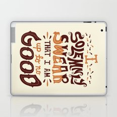 I am up to no good Laptop & iPad Skin