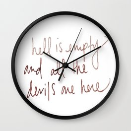 hell is empty tattoo Wall Clock