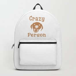 Crazy Dog Person [FOR WHITE] Backpack