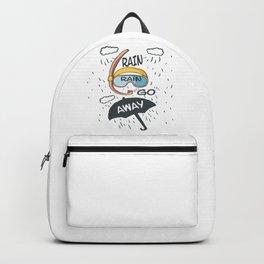 Rain rain go away! Backpack