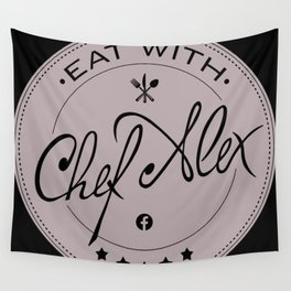 Eat With Chef Alex Wall Tapestry