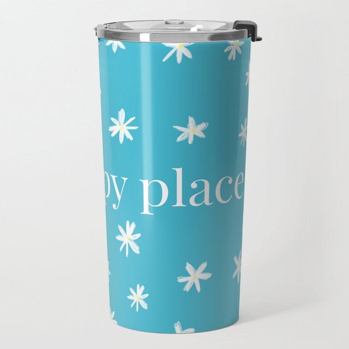 My Happy Place Daisies Travel Mug
