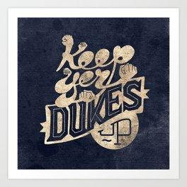 Keep Yer Dukes Up Art Print